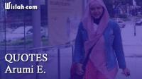 Quotes Arumi E : Kumpulan Kata Bijak dari Seorang Penulis