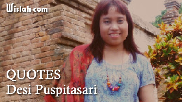 Quotes Desi Puspitasari : Kumpulan Kata Bijak dari Seorang Novelis dan Cerpenis