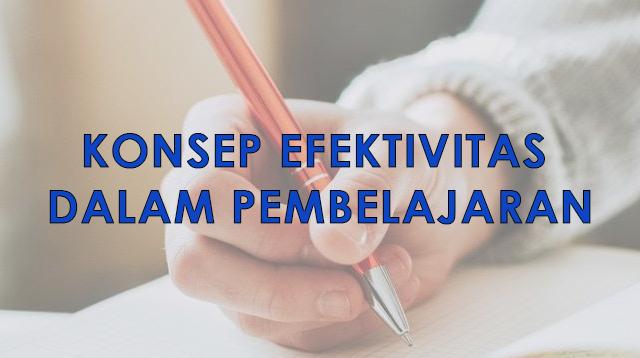 Konsep Efektivitas dalam Pembelajaran