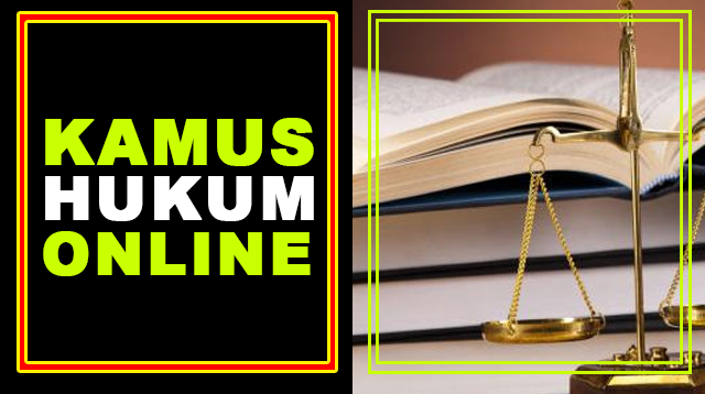 Kamus Istilah Hukum Online
