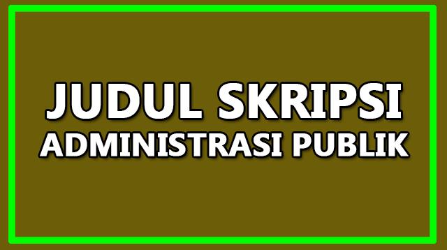 Judul Skripsi Administrasi Publik