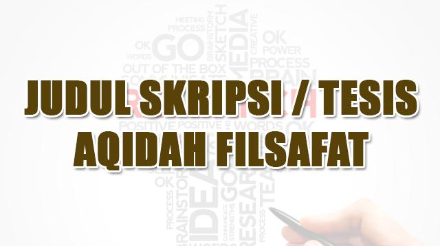 judul skripsi tesis Aqidah Filsafat
